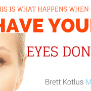 dr. brett kotlus getting eyes done ny