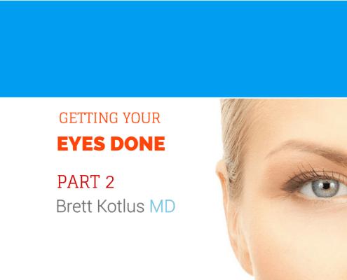 dr. brett kotlus eye job nyc