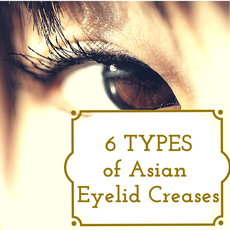 6 Different Types of Eyelid Creases | Dr. Brett Kotlus, Cosmetic ...