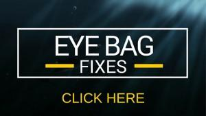 learn to fix eye bags